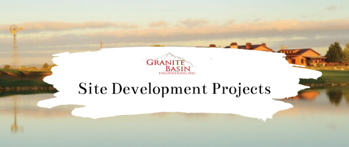 Site Development Projects